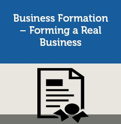 Business Formation – Forming a Real Business