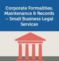 Corporate Formalities, Maintenance & Records