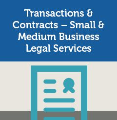 Transactions & Contracts – Small & Medium Business Legal Services