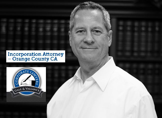 Business Attorney in Orange County, California - Andy Gale of Incorporation Attorney