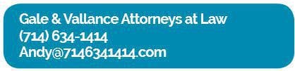 Gale and Vallance Attorneys at Law 714-6341414